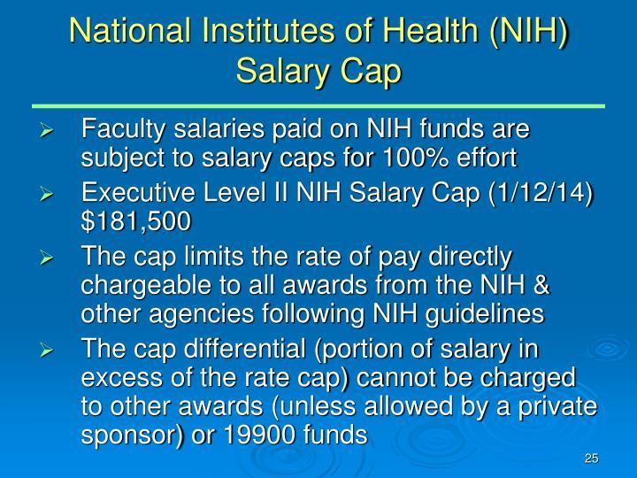 National Institutes of Health (NIH) Salary Cap