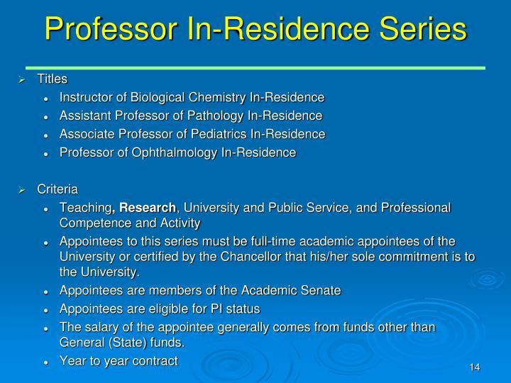 Professor In-Residence Series