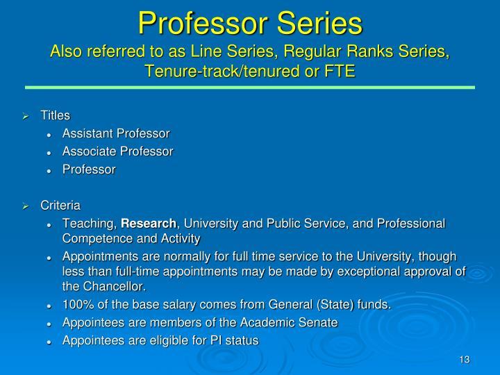 Professor Series