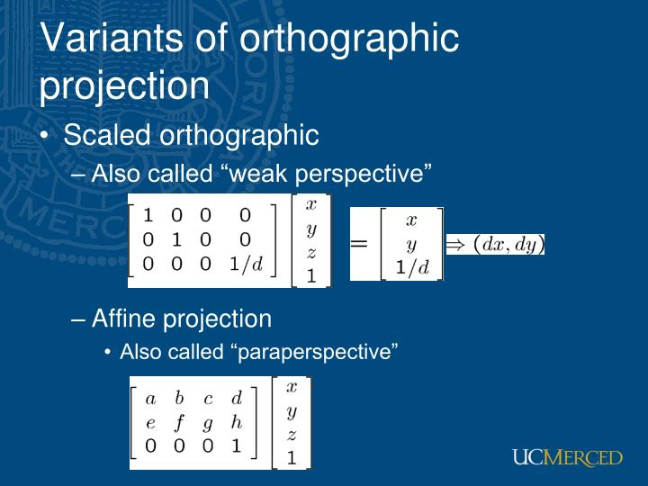Variants of orthographic projection