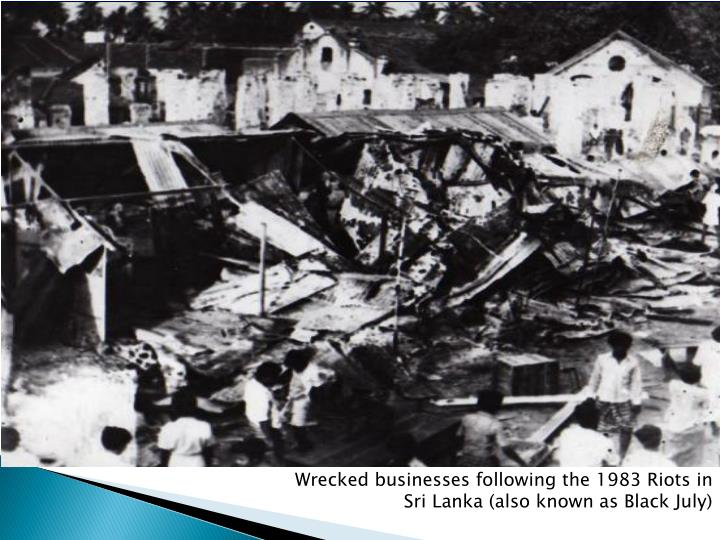Wrecked businesses following the 1983 Riots in Sri Lanka (also known as Black July)