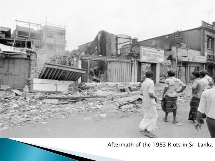 Aftermath of the 1983 Riots in Sri Lanka