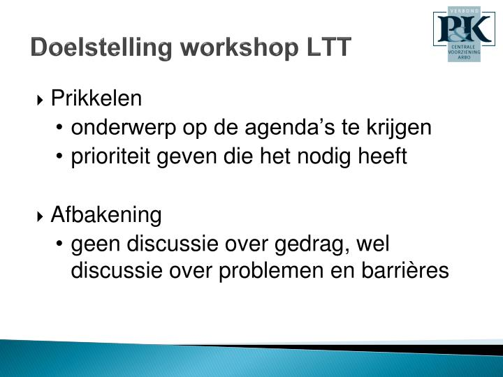 Doelstelling workshop LTT