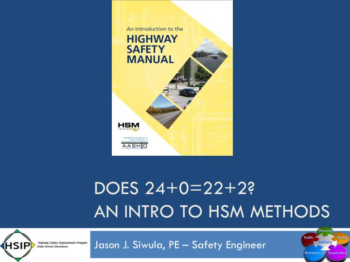 Does 24 0 22 2 an intro to hsm methods