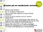 kraven p en medicinsk revision