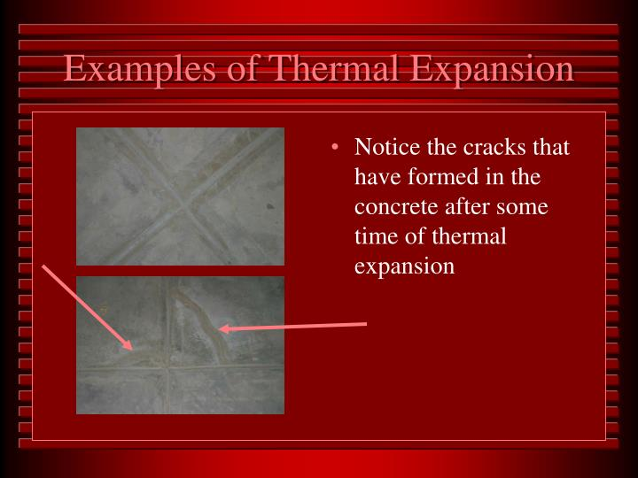 Examples of Thermal Expansion
