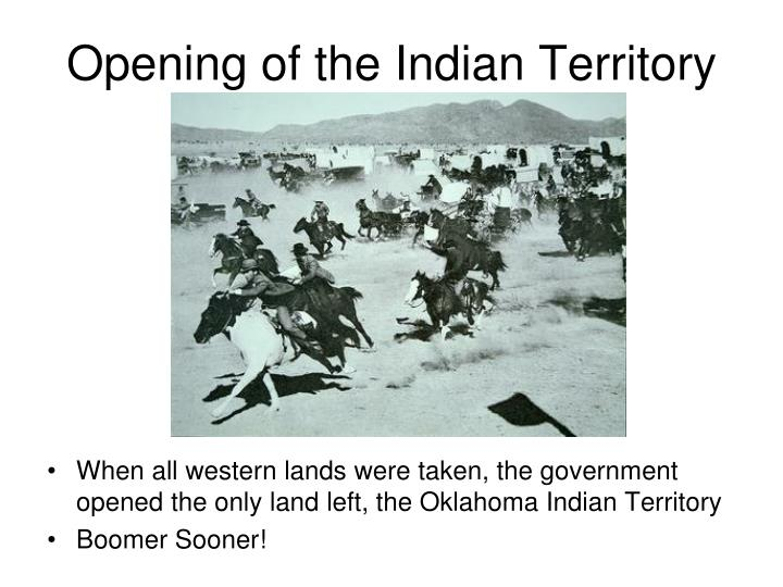Opening of the Indian Territory