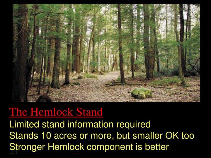 The Hemlock Stand