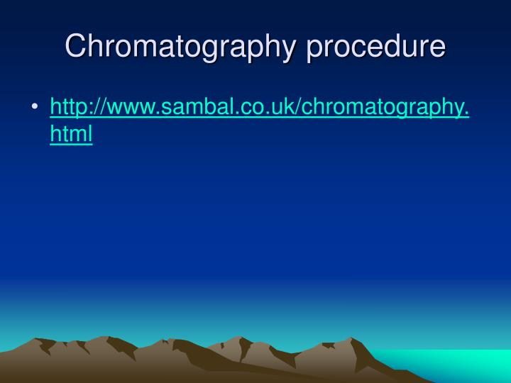 Chromatography procedure