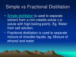 simple vs fractional distillation