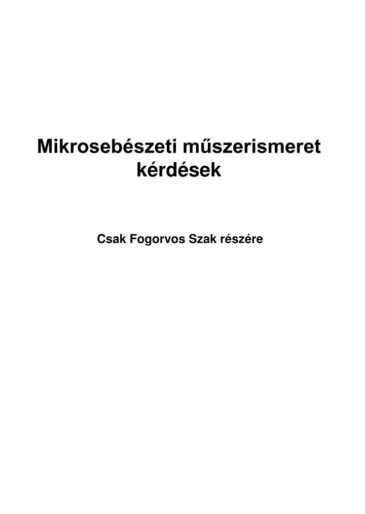 Mikrosebészeti műszerismeret kérdések