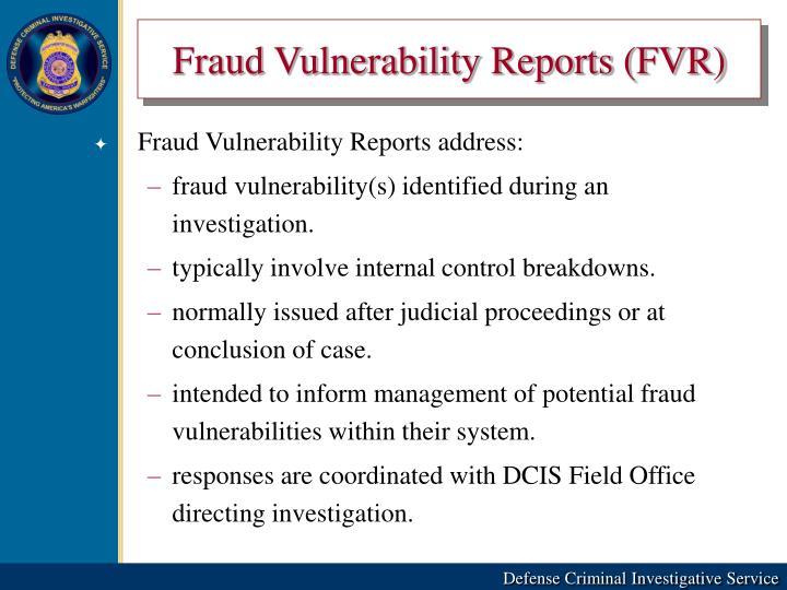 Fraud Vulnerability Reports (FVR)