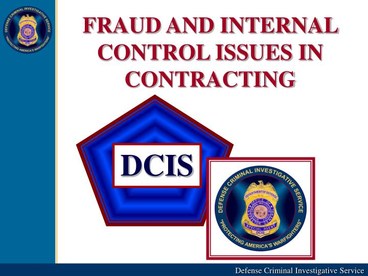 FRAUD AND INTERNAL CONTROL ISSUES IN