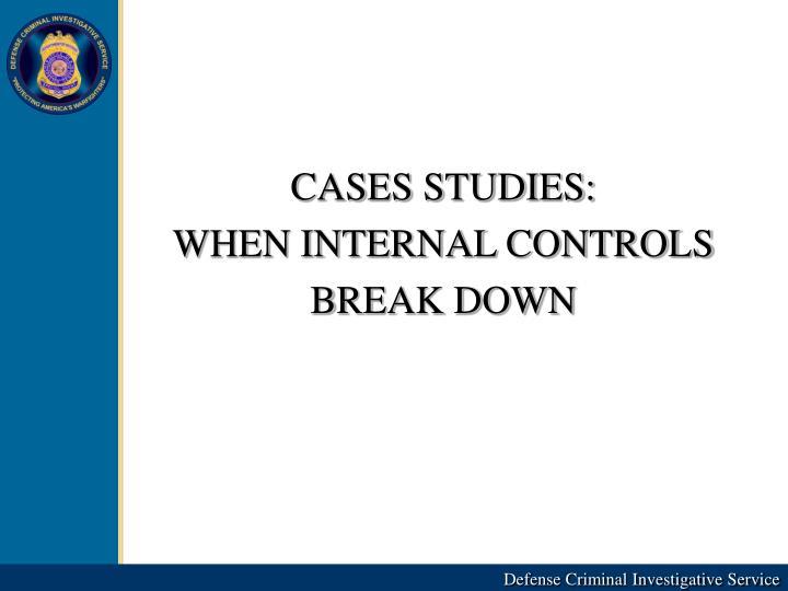 CASES STUDIES: