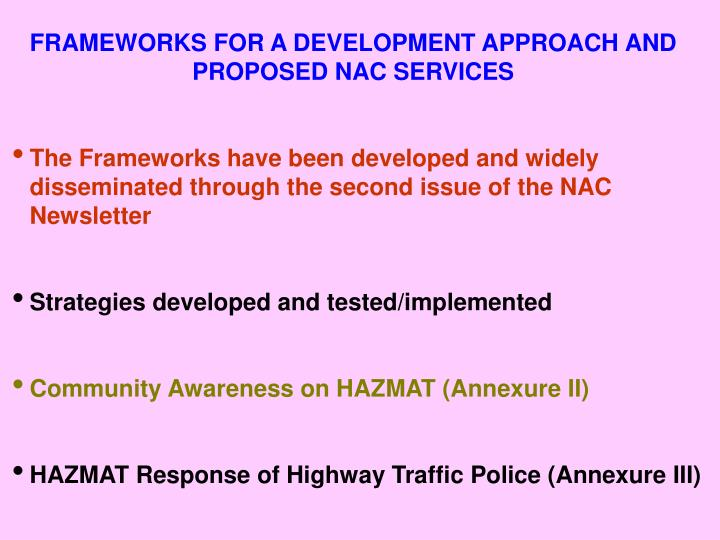FRAMEWORKS FOR A DEVELOPMENT APPROACH AND PROPOSED NAC SERVICES