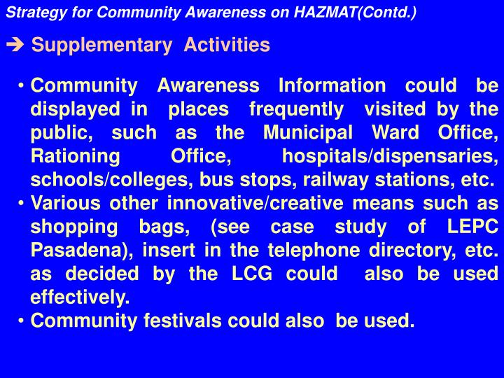 Strategy for Community Awareness on HAZMAT(Contd.)