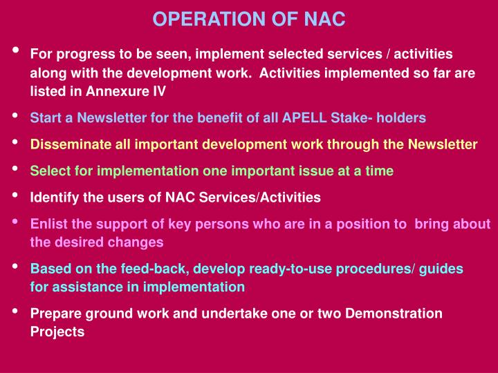 OPERATION OF NAC