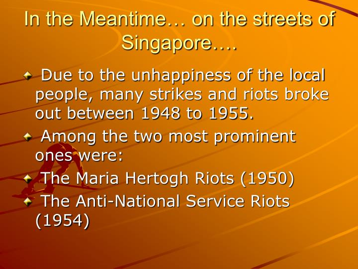 In the Meantime… on the streets of Singapore….
