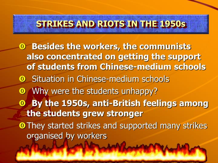 STRIKES AND RIOTS IN THE 1950s