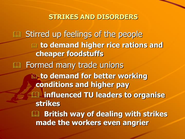 STRIKES AND DISORDERS