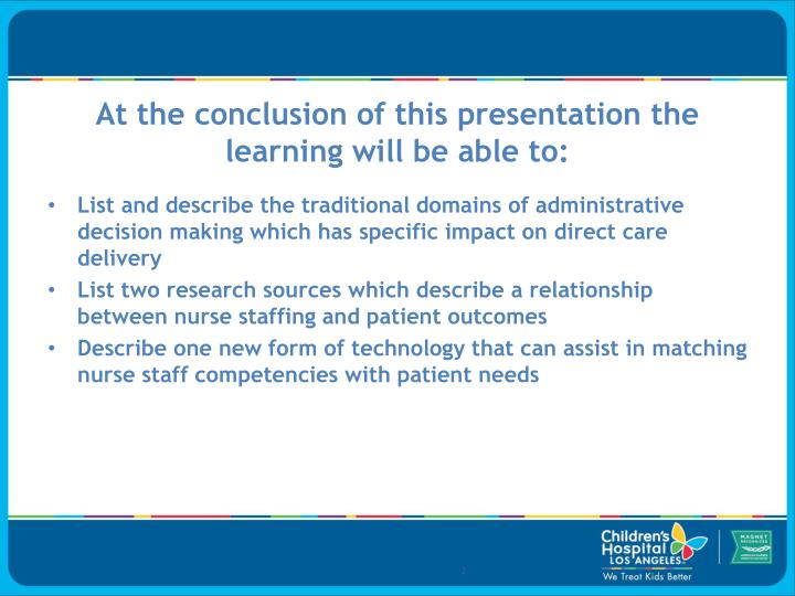 At the conclusion of this presentation the learning will be able to: