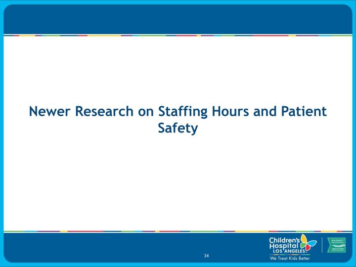 Newer Research on Staffing Hours and Patient Safety