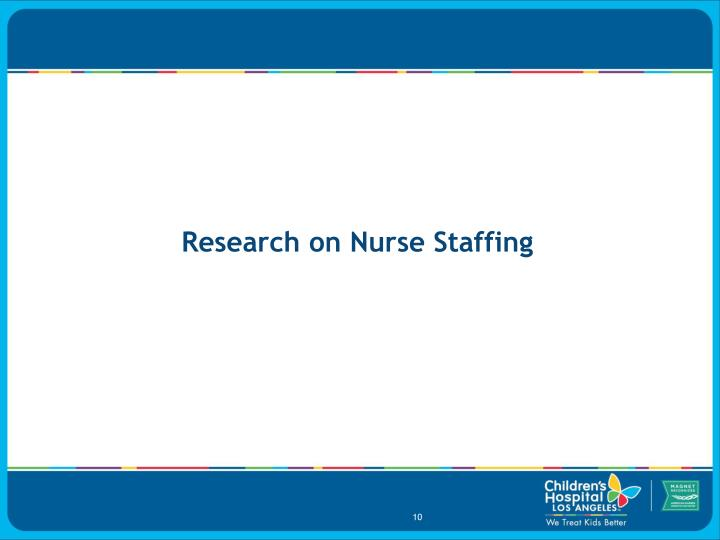 Research on Nurse Staffing