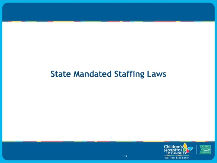 State Mandated Staffing Laws