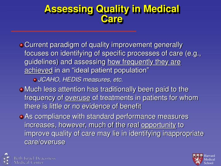 Assessing Quality in Medical Care
