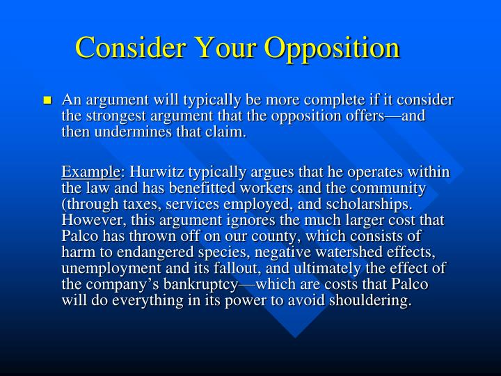 Consider Your Opposition