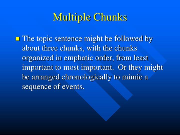 Multiple Chunks