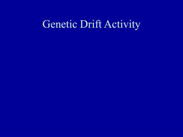 Genetic Drift Activity