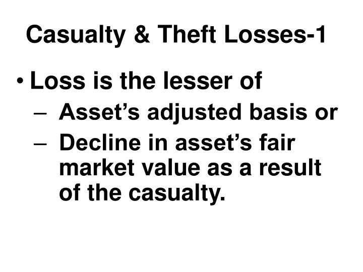 Casualty & Theft Losses-1