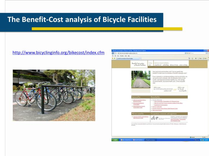 The Benefit-Cost analysis of Bicycle Facilities