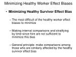 minimizing healthy worker effect biases2