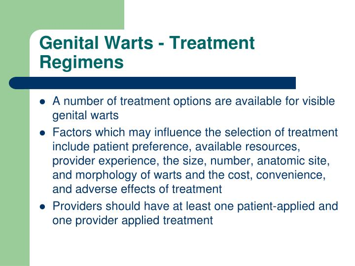 Genital Warts - Treatment Regimens