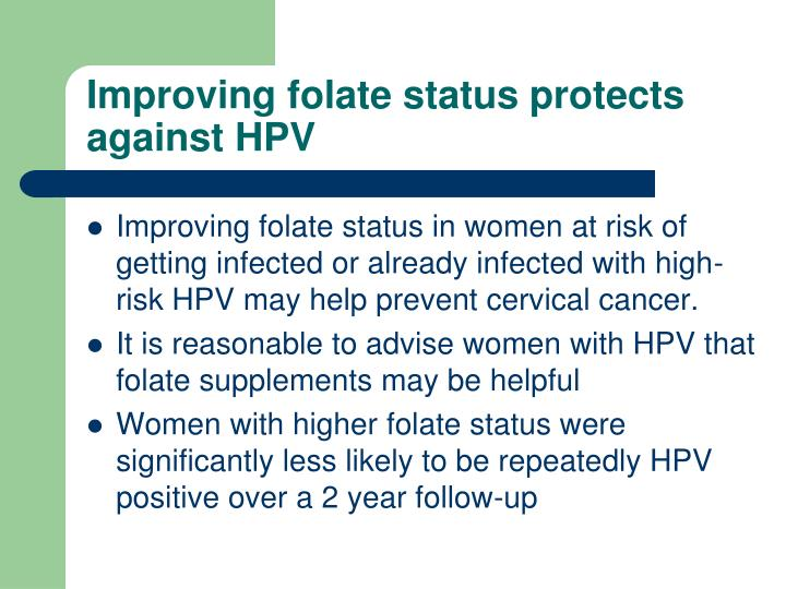 Improving folate status protects against HPV