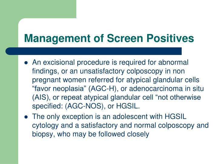 Management of Screen Positives