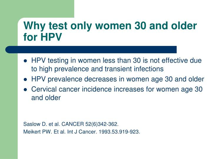 Why test only women 30 and older for HPV