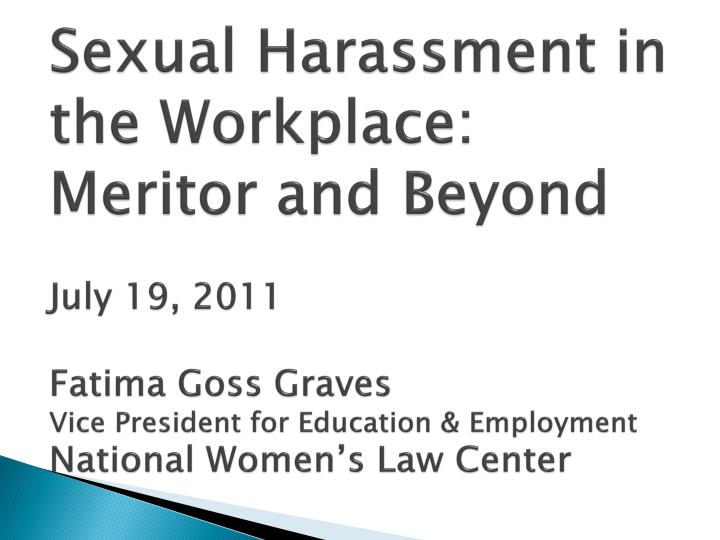 history of harassment in the workplace
