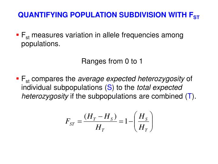 QUANTIFYING POPULATION SUBDIVISION WITH F