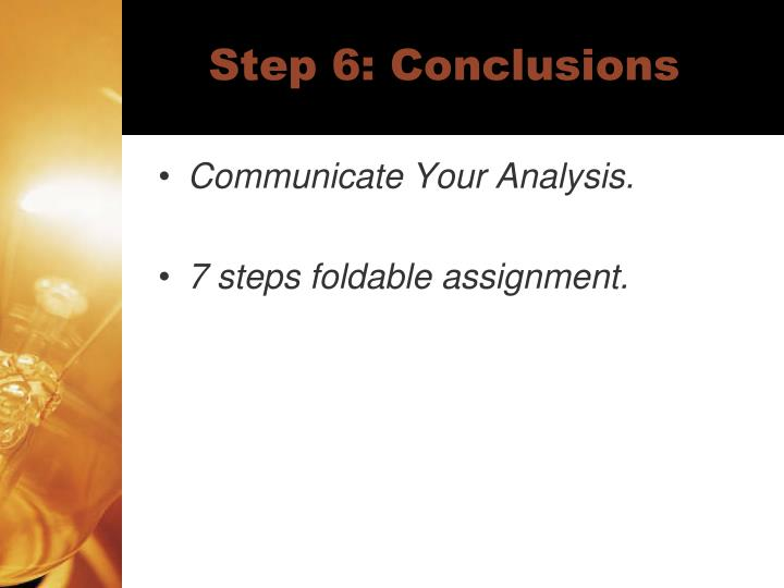 Step 6: Conclusions