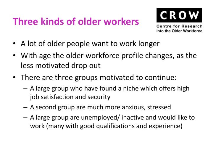 Three kinds of older workers