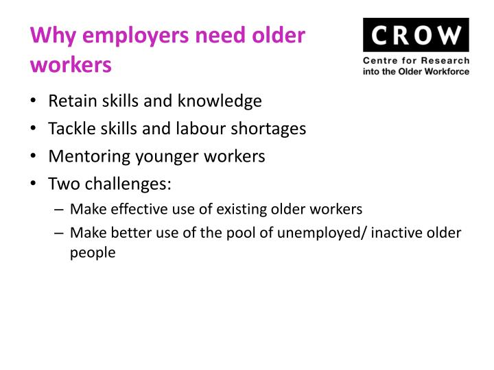 Why employers need older workers