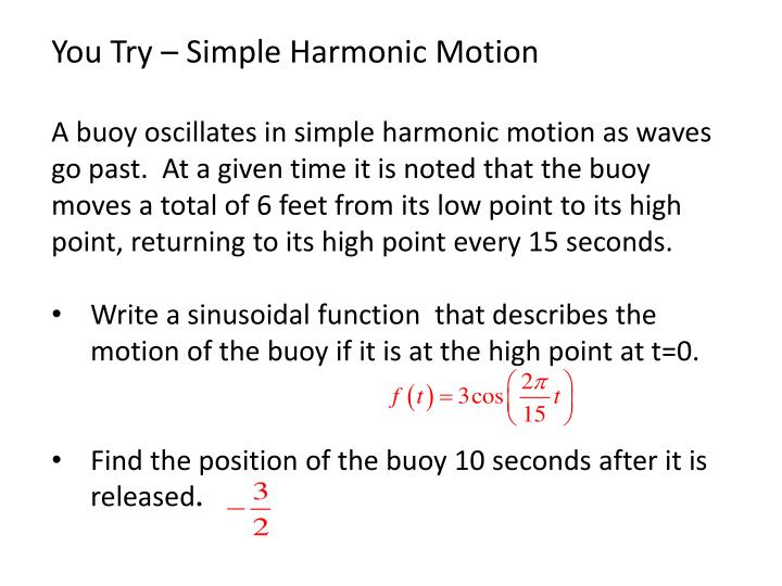 You Try – Simple Harmonic Motion