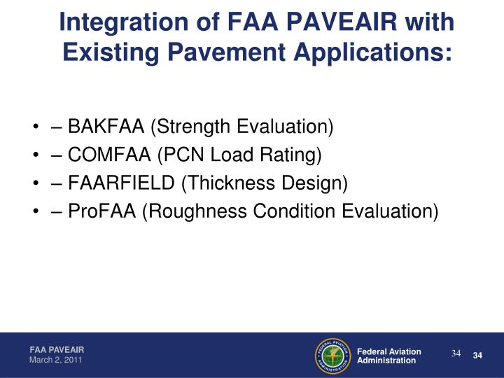 Integration of FAA PAVEAIR with Existing Pavement Applications: