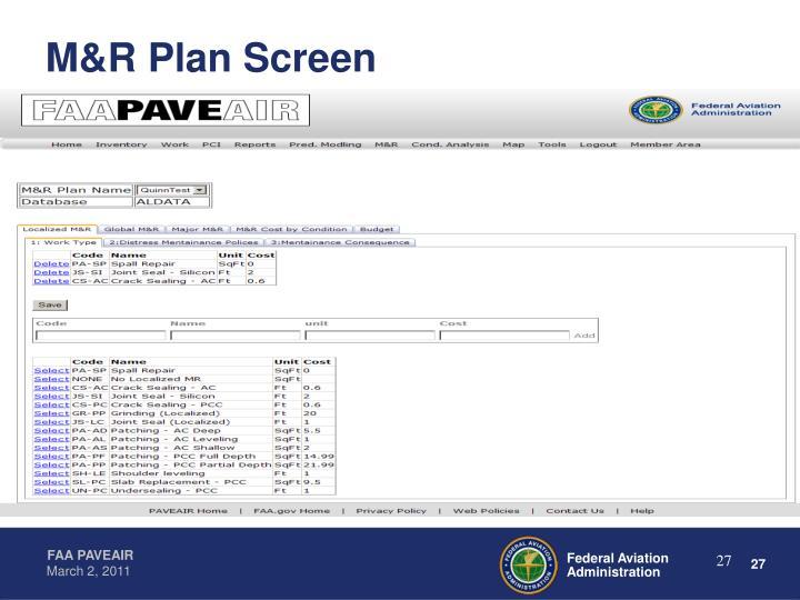 M&R Plan Screen