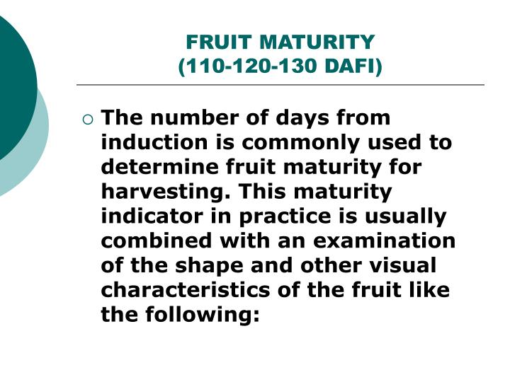 FRUIT MATURITY