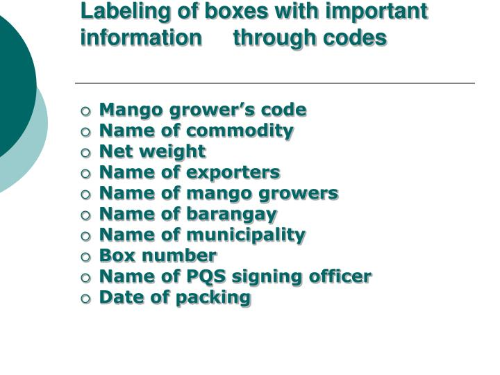 Labeling of boxes with important information     through codes