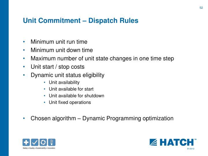Unit Commitment – Dispatch Rules